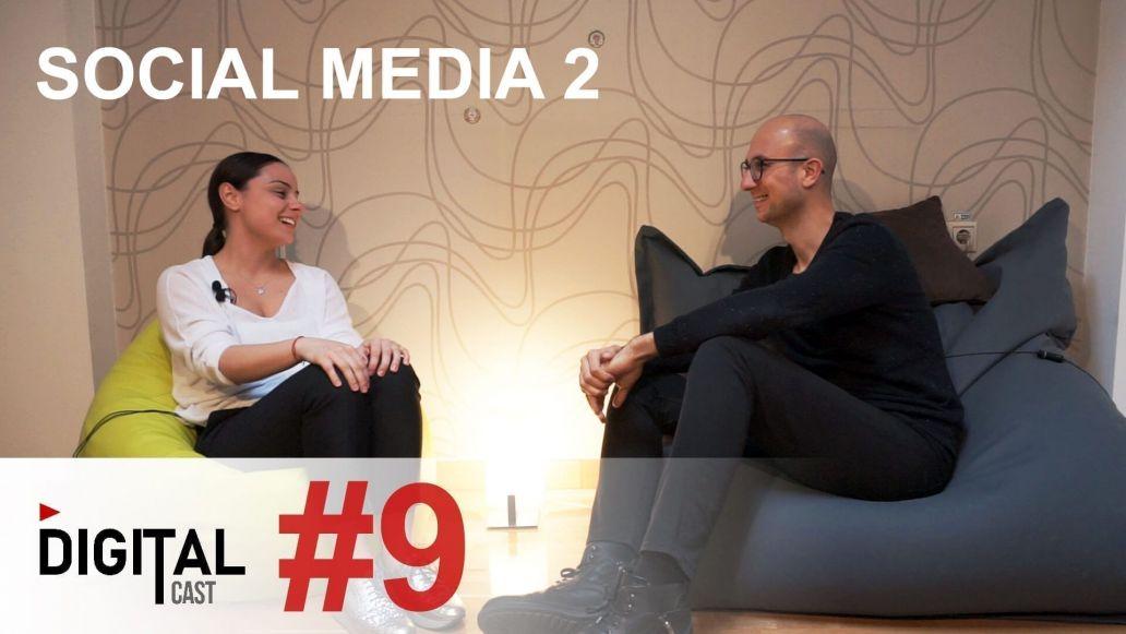 #DigitalCast 9 - Social Media - Part 2
