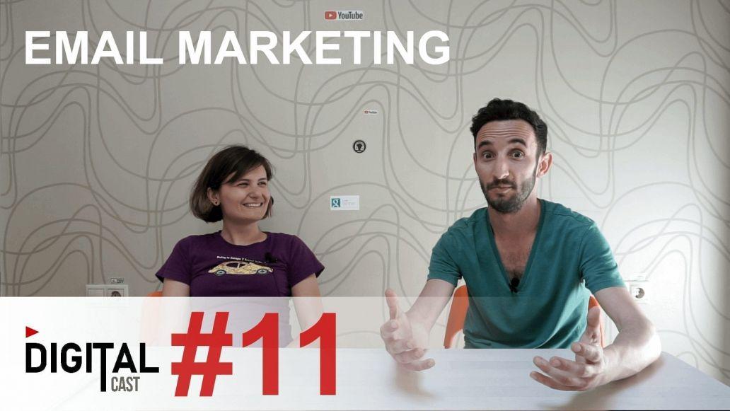 #DigitalCast 11 - Email Marketing