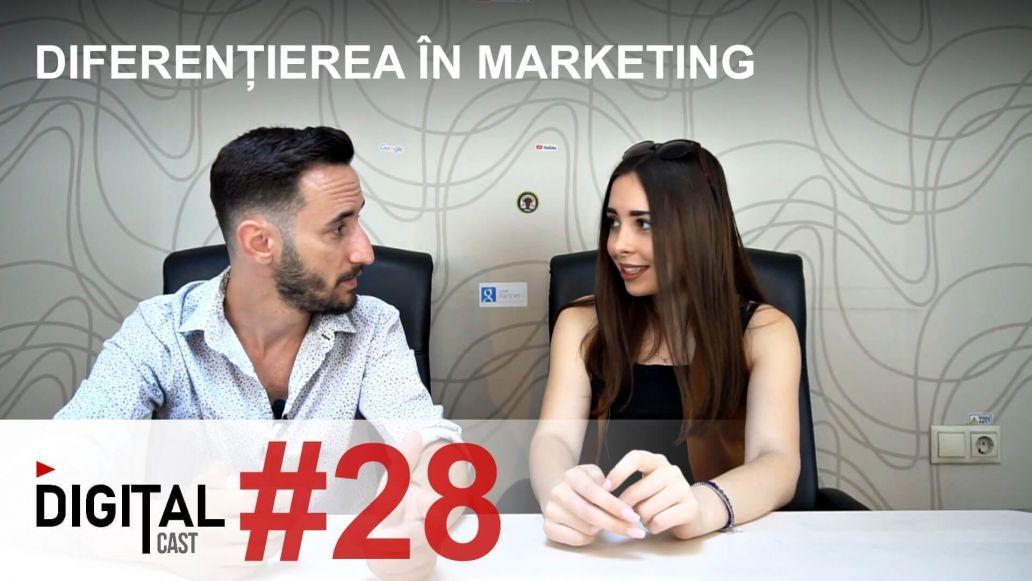 #DigitalCast-28---Diferentierea-in-marketing