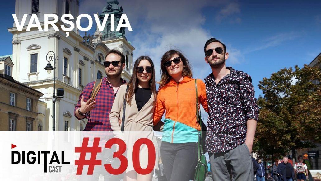 #DigitalCast-30--Varșovia